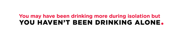 drinking in isolation campaign image