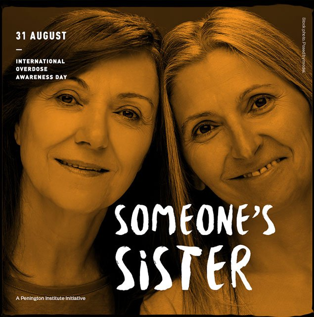 Overdose awareness day image 'someone's sister'